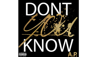 A.P. - Don't You Know
