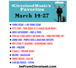 #ClevelandMusic's Favorites (March 14-27)