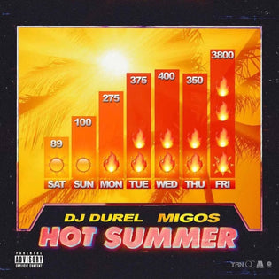 dj-durel-migos-hot-summer