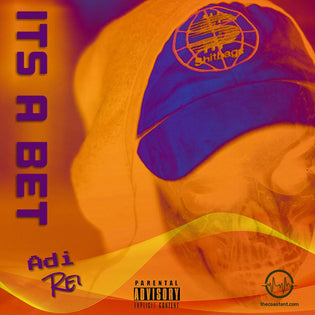 Adi Rei - Its a Bet (Prod. by Millz Pe$o)