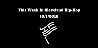 This Week In Cleveland Hip-Hop (10/1/18)