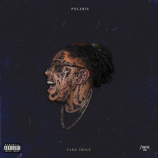 Polaris - Fake Smile (Mixtape) [Hosted By Connor OD]