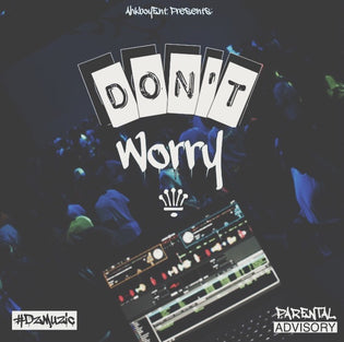 Deezy - Don't Worry