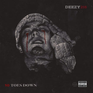 Deezy216 - 10 Toes Down (Album)