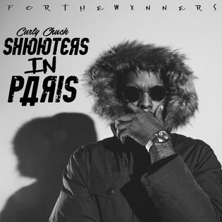Curly Chuck - Shooters In Paris