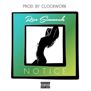 Rico Simmonds - Notice (Prod by Clockwork)