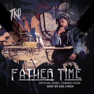TKO - Father Time (Video)