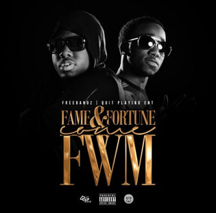 Fame & Fortune - Come Fuck With Me