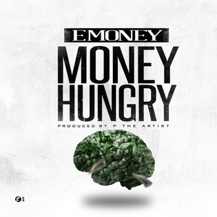 E Money - Money Hungry (Prod. by PtheArtist)