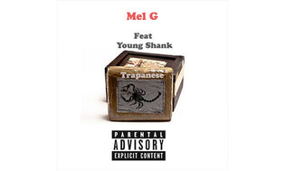 Mel G ft. Young Shank - Trapanese