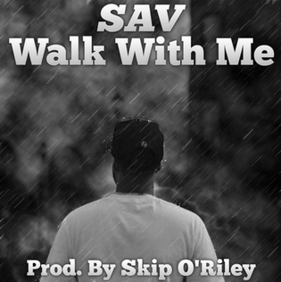Sav - Walk With Me