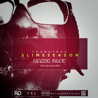 Young Thug - Slime Season (ALLxCAPS Remix Pack)