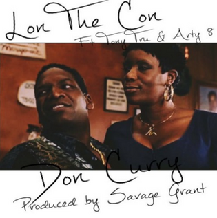 LonTheCon Ft. Tony Tru & Arty 8 - Don Curry