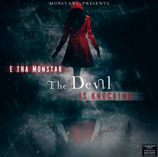E Tha Monster - The Devil Is Knocking (Mixtape)