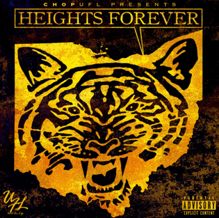 CHOPUFL - Heights Forever (Mixtape)