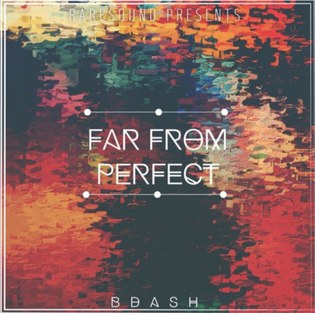 Bdash - Far From Perfect (Instrumental Mixtape)