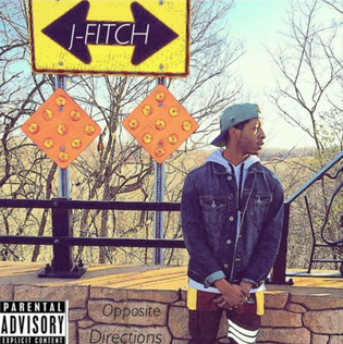 J-Fitch - Opposite Directions (Mixtape)