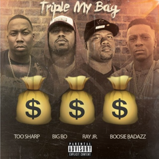 Mark Too Sharp & Big Bo ft. Boosie Badazz & Ray Jr - Triple My Bag