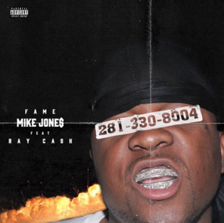 FAME ft. Ray Cash - Mike Jones