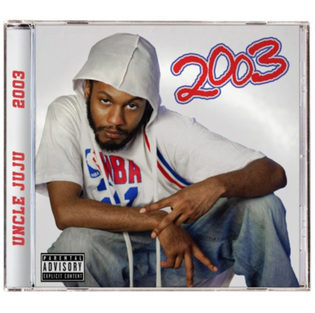 Uncle Juju - 2003 (Album)