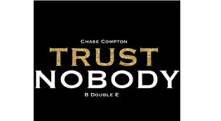 Chase Compton ft. B Double E - Trust Nobody