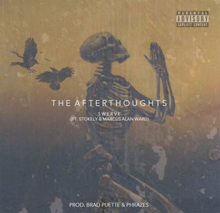 Swerve ft. Stokely & Marcus Alan Ward - The Afterthoughts