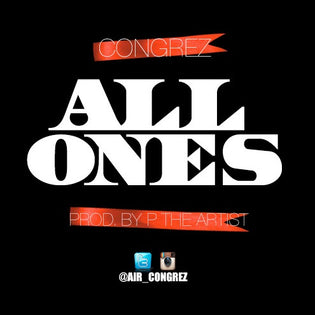 ImFromCleveland Exclusive: Congrez - All Ones (Prod. By P The Artist)