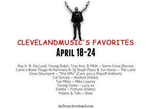 #ClevelandMusic's Favorites (April 18-24)
