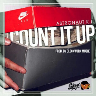 Astronaut K.I. - Count It Up (Prod. By Clockwork)