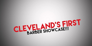 Supreme Barber Team Presents: Cleveland's First Barber Showcase (2015)