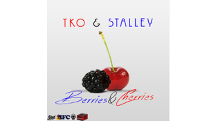 TKO ft. Stalley - Berries & Cherries