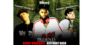 Bobby Booshay Birthday Bash (Feb 27th)