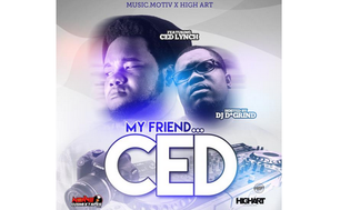 Ced Lynch & DJ D*Grind - My Friend Ced (Mixtape)