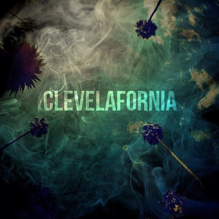 King Chip - CleveLAfornia (Album)