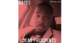 Gates- Dead Presidents (Freestyle)