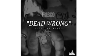 Fresco - Dead Wrong (Freestyle)