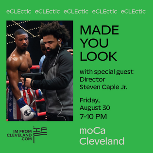 eCLEctic-made you look-moCa-im-from-cleveland