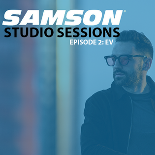 E-V Guest Mix - Samson Studio Sessions