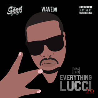 Boss Lucci - Everything Lucci 2.0 (Mixtape)