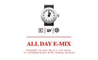 Ezzy - All Day (E-Mix)