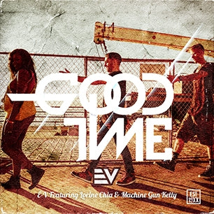 E-V ft. Lorine Chia & Machine Gun Kelly - GoodTime (Video)