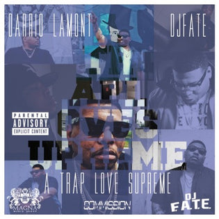Darrio Lamont - A Trap Love Supreme (Mixtape)