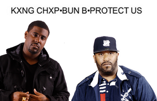 King Chip ft. Bun B - Protect Us