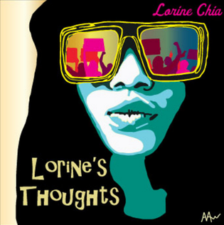 Lorine Chia - Lorine's Thoughts