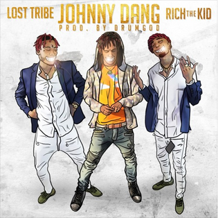 Lost Tribe ft. Rich The Kid - Johnny Dang (Prod. by DrumGod)