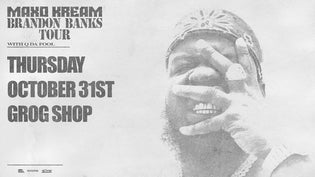 Ticket Giveaway: Maxo Kream @ The Grog Shop w/ Q Da Fool & Slayter (October 31st)