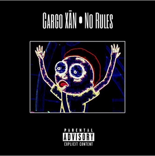 Cargo XĀN - No Rules (Prod. by TheRealAGE)