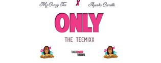 Mz. Crazy Tee ft. Ayesha Camille - Only