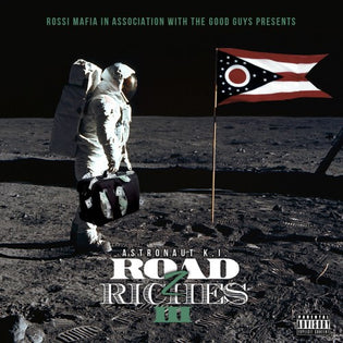 Astronaut K.I. - Road To Riches Vol. 3 (Mixtape)