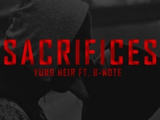 Yung Heir ft. B-Note - Sacrifices (Prod. By TaeBoy)